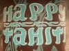 Happy Tahiti